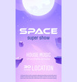 club party flyer to space music show vector image vector image