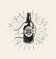 hand with beer bottle pub brewery vintage vector image vector image