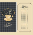 menu for coffee house with coffee cup and price vector image vector image