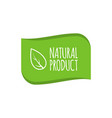 natural product logo badge organic sticker for vector image