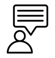 person and speech bubble line icon message and vector image vector image