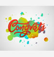 congrats modern calligraphy hand lettering on vector image