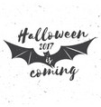 halloween 2017 is coming vector image vector image