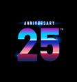 25 years anniversary celebration logotype vector image vector image