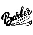 barber lettering phrase with razor on white vector image vector image