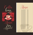 coffee house menu with price list coffee cup and vector image