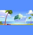 cruise liner in ocean modern white ship sailboat vector image vector image