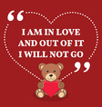 Inspirational love marriage quote I am in love and vector image vector image