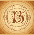 letter b on an old manuscript vector image vector image
