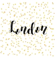 London Brush lettering vector image vector image
