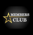 members club vector image vector image