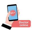 help button online doctor phone in hand vector image vector image