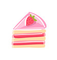 piece cake with strawberrie pink jam cream red vector image vector image