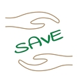 Sign word SAVE in hand 2005 vector image vector image