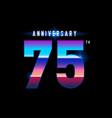 75 years anniversary celebration logotype vector image vector image