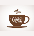 coffee time lettering on cup vector image