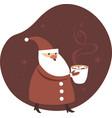santa claus holding a big mug cocoa vector image