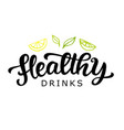 healthy drinks logo badge vector image vector image