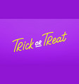 trick or treat lettering label halloween holiday vector image vector image