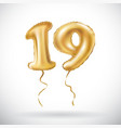 golden number 19 nineteen metallic balloon party vector image vector image