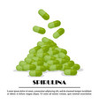 spirulina falling pills algae nutritional vector image vector image