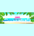 summer time club seashore palm landscape vector image