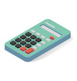 calculator isometric icon electronic device for vector image vector image