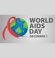poster design for world aids day vector image