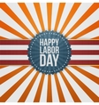 Happy Labor Day greeting Badge vector image vector image