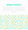 organic products concept with thin line icons set vector image vector image