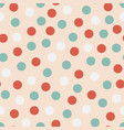 seamless colorful pattern - childish dotted vector image vector image