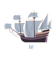 ship old times boat with sails vector image vector image