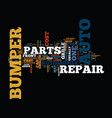 the auto parts you need for a bumper repair text vector image vector image
