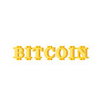 bitcoin lettering sign cryptocurrency letter web vector image