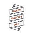 Happy Match day greeting emblem vector image