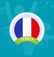 france flag european football 2020 tournament vector image vector image