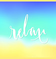 relax lettering isolated vector image vector image