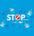 coronavirus vaccine stop covid-19 ncov vector image vector image