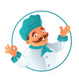 funny smiling fat mustachioed cook chef in the vector image