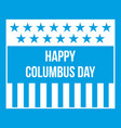 happy columbus day icon white vector image vector image
