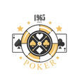poker logo design since 1965 emblem with gambling vector image vector image
