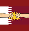 qatar protest with hand fist clash fight with vector image vector image