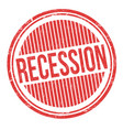 recession grunge rubber stamp vector image vector image
