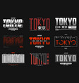 tokyo japan slogan typography set for t-shirt vector image vector image