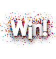 win sign with colorful confetti vector image vector image