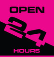 24 hour open icon in pink and black color vector image vector image