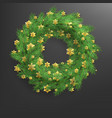 christmas wreath made of realistic looking pine vector image vector image