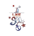 Lettering I Like The Sea vector image vector image