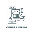online banking line icon linear concept vector image vector image