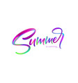 summer handwritten brush stroke acrylic paint vector image vector image